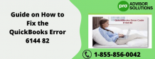 Guide on How to Fix the QuickBooks Error 6144 82 | Diary Store