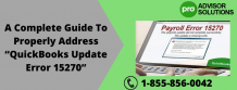 """A Complete Guide To Properly Address """"QuickBooks Update Error 15270"""" 