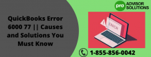 QuickBooks Error 6000 77 || Causes and Solutions You Must Know | Diary Store