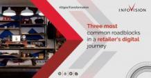 Three most common roadblocks in a retailer's digital journey   InfoVision