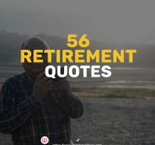 25 Retirement Quotes to Help You Find the Motivation To Keep Going