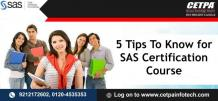 5 Tips To Know for SAS Certification Course Training in Noida