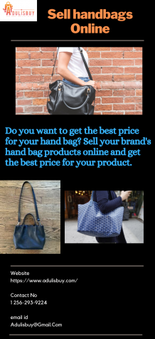 Sell Your Handbags Online On Best E-commerce Platform in the Market - AdulisBuy