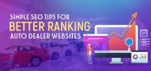 Simple SEO Tips for Better Ranking Your Auto Dealer Websites | izmocars