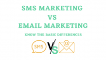SMS Marketing vs Email Marketing: Know The Basic Differences