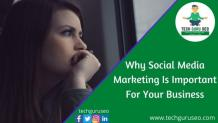 10 Reasons Why Social Media Marketing Is Important For Your Business