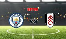 Soi kèo Manchester City vs Fulham, 22h00 - 05/12