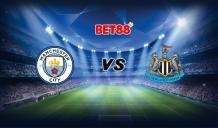 Soi kèo Manchester City vs Newcastle, 03h00 - 27/12