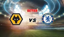 Soi kèo Wolverhampton vs Chelsea, 01h00 - 16/12