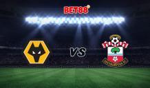 Soi kèo Wolves vs Southampton, 03h00 - 24/11