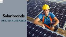 Best Solar Panel Brands Australia Review