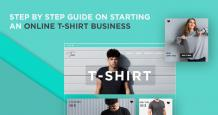 Step By Step Guide on Starting an Online T-shirt Business