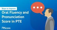 Steps to Improve Oral Fluency & Pronunciation Score in PTE -79score.com