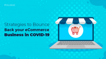 Strategies to bounce back your eCommerce business from COVID-19
