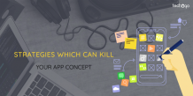 Strategies Which Can Kill Your App Concept