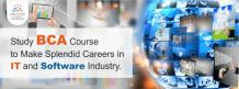 Study BCA Course to Make Splendid Careers in it And Software Industry