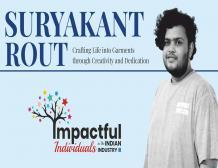 Suryakant Rout: Crafting Life into Garments through Creativity & Dedication