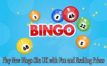 Trend Gambling News - Play New Bingo Site UK with Fun and Exciting Prizes