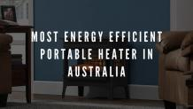 The Most Energy Efficient Portable Heater Australia in 2020 {Updated} - InfoSearchMedia