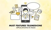 Must Features Telemedicine Applications in India