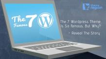 The 7 Wordpress Theme Is So Famous, But Why? - Reveal The Story - Themeregion