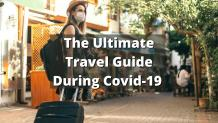 The Ultimate Travel Guide during the COVID-19 - Faremart