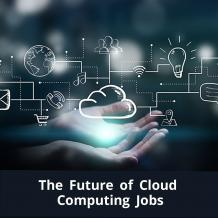 https://www.careerera.com/blog/the-future-of-cloud-computing-jobs