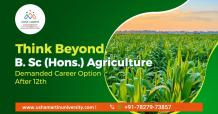 B.SC Agriculture Is An Demand Career Option After Class 12th