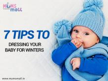 Tips to Dress Your Baby in Winters