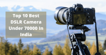Top 10 Best DSLR Camera Under 70000 In India 2021 4k Updated
