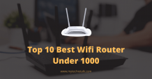 Top 10 Best Wifi Router Under 1000 In India For Home 2020