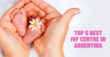 Top 5 best IVF centre in Argentina 2021 with high success rate