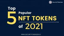 Best NFT Tokens of 2021 | 5 Best NFT Projects 2021