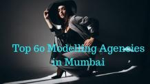 Top 60 Modelling Agencies in Mumbai