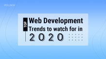 Top web development trends to watch for in 2020