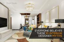 Top 10 Myths about Interior Designers in Gurgaon