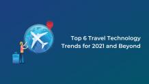 travel trends, future technology trends, travel tech industry, travel, top travel technology trends for 2021, future trends in tourism industry 2021, travel portal development company, technology