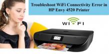 Troubleshoot the Wi-Fi connectivity Error in HP Envy 4520 Printer