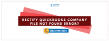 Amazing Steps To Repair QuickBooks Company File Not Found Issue?