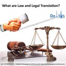 Delsh Buiness Consultancy — What are Law and Legal Translation?