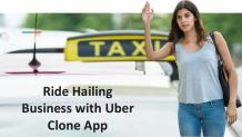 Uber clone for Ride Hailing Business