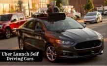Uber Launch Self Driving Cars