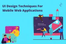 Various UI Design Techniques for Mobile Web Applications - Tech Magazine