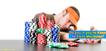 Do you if you're Keen to Slots Machines? – Delicious Sots