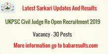 UKPSC Civil Judge Re Open Recruitment 2019 | Uttrakhand PSC UKPSC