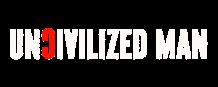 Uncivilized Man   A Men's Lifestyle Blog   Fitness, Health, Relationships, Lifestyle