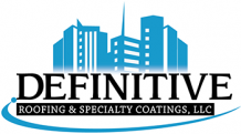 Definitive Roofing & Specialty Coatings, LLC