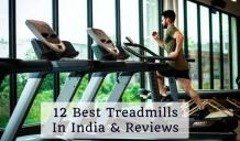 12 Best Treadmill in India - Experts Reviews in 2021!