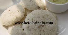 Keto Idli Vegetarian South Indian Keto Recipes - Keto for India