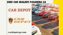 Used Car Dealers Pasadena CA